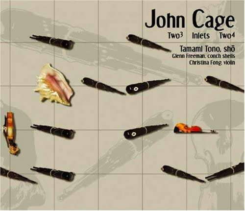 John Cage Two3 Inlets Two4