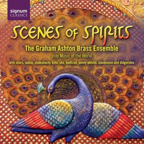 Scenes of Spirits – The Graham Ashton Brass Ensemble